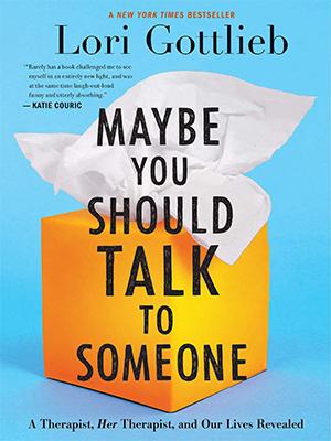 شاید نیاز داری با یک نفر حرف بزنی