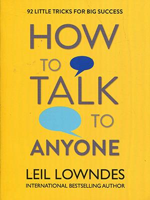 چگونه با هرکسی صحبت کنیم