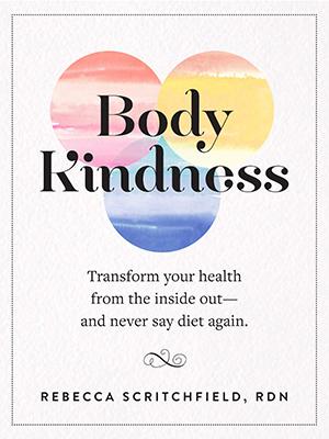 با بدن خود مهربان باشید